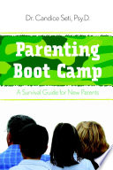 Parenting Boot Camp A Survival Guide For New Parents