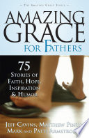 Amazing Grace For Fathers book