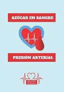 Azucar En Sangre Presi N Arterial