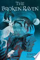 The Broken Raven  Shadow Skye  Book Two  Book PDF