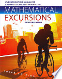 Student Solutions Manual For Aufmann Lockwood Nation Clegg S Mathematical Excursions