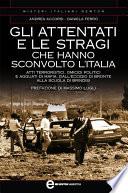 Gli attentati e le stragi che hanno sconvolto l Italia