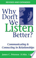 Why Don t We Listen Better