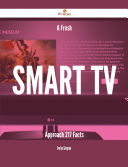 A Fresh Smart TV Approach - 217 Facts