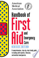 Handbook Of First Aid And Emergency Care Revised Edition
