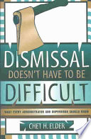 Dismissal Doesn t Have to be Difficult
