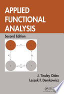 Applied Functional Analysis  Second Edition
