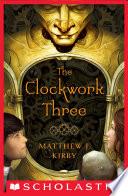 The Clockwork Three : . giuseppe is an orphaned street musician from...