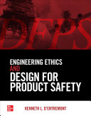 Engineering Ethics And Design For Product Safety