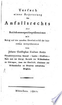 Versuch einer Erörterung des Anfallsrechts der Reichskammergerichtspräsentationen mit Bezug auf den neuesten Devolutionsfall der baierischen Kreispräsentation