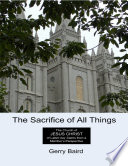 The Sacrifice of All Things  The Church of Jesus Christ of Latter day Saints from a Member s Perspective