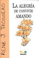 download ebook la alegria de convivir amando / the joy of living in love pdf epub