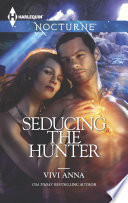 Seducing the Hunter