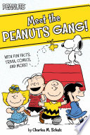 Meet The Peanuts Gang! : the stories behind charlie brown's famous zigzag...