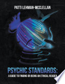 Psychic Standards A Guide To Finding Or Being An Ethical Reader