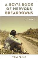 A Boy s Book of Nervous Breakdowns