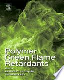Polymer Green Flame Retardants book
