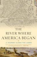 Book The River Where America Began