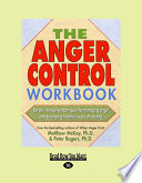 The Anger Control Workbook  Easyread Large Edition