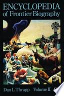 Encyclopedia of Frontier Biography  G O