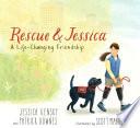 Rescue and Jessica