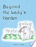 Beyond the Lady s Garden