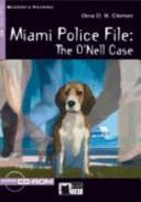 Miami Police File The O Nell Case
