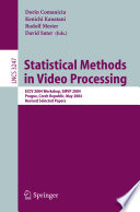 Statistical Methods In Video Processing book