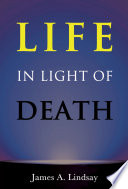 Life in Light of Death Book PDF