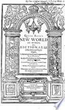 Queen Anna S New World Of Words Or Dictionarie Of The Italien And English Tongues Newly Augmented
