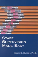 Staff Supervision Made Easy