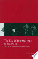The End of Personal Rule in Indonesia