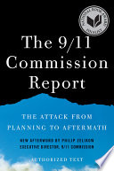The 9 11 Commission Report  The Attack from Planning to Aftermath  Authorized Text  Shorter Edition