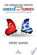 The Aegean Sea Dispute between Greece and Turkey