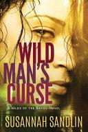 Wild Man s Curse