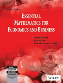Essential Mathematics For Economics And Business  2Nd Ed
