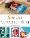 Fine Art Screenprinting