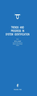 Trends and Progress in System Identification