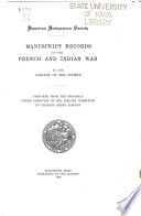 Manuscript Records of the French and Indian War in the Library of the Society