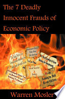 Seven Deadly Innocent Frauds of Economic Policy