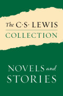 The C  S  Lewis Collection  Novels and Stories