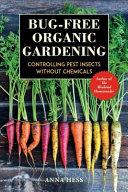 The Bug Free Organic Garden