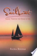 Sailboat  Sailing Through the Ocean of Life