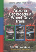 Guide to Arizona Backroads   4 Wheel Drive Trails
