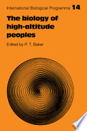 The Biology of High Altitude Peoples