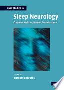 Case Studies In Sleep Neurology