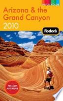 Fodor s Arizona and the Grand Canyon 2010
