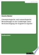 Onomasiologische und semasiologische Betrachtungen in der Lexikologie unter Ber  cksichtigung der kognitiven Aspekte