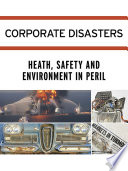 Corporate Disasters: Biggest Corporate Mistakes Or Misdeeds Throughout History