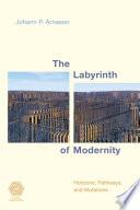 The Labyrinth of Modernity Book PDF
